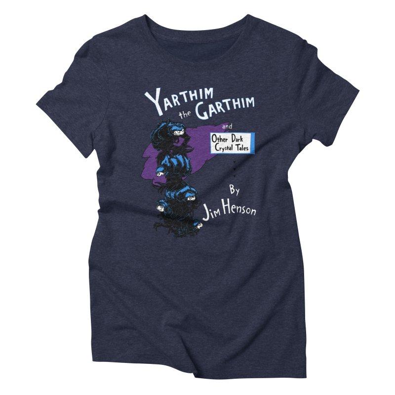 Yarthim the Garthim Women's Triblend T-shirt by fireweatherstudio's Artist Shop