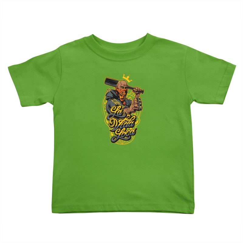 La vida Loca Kids Toddler T-Shirt by fishark's Artist Shop