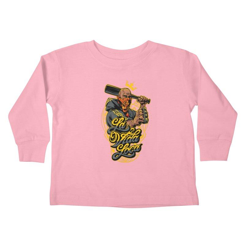 La vida Loca Kids Toddler Longsleeve T-Shirt by fishark's Artist Shop