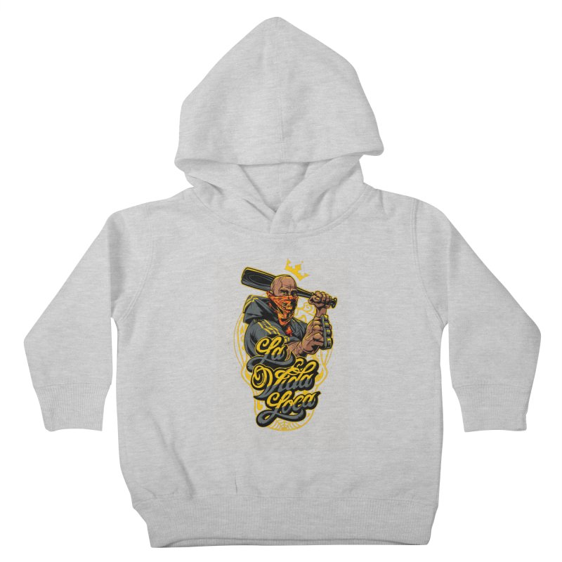 La vida Loca Kids Toddler Pullover Hoody by fishark's Artist Shop
