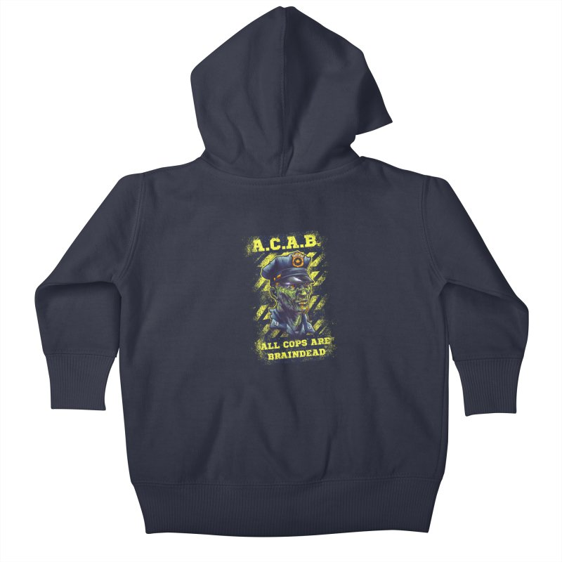 A.C.A.B. Kids Baby Zip-Up Hoody by fishark's Artist Shop