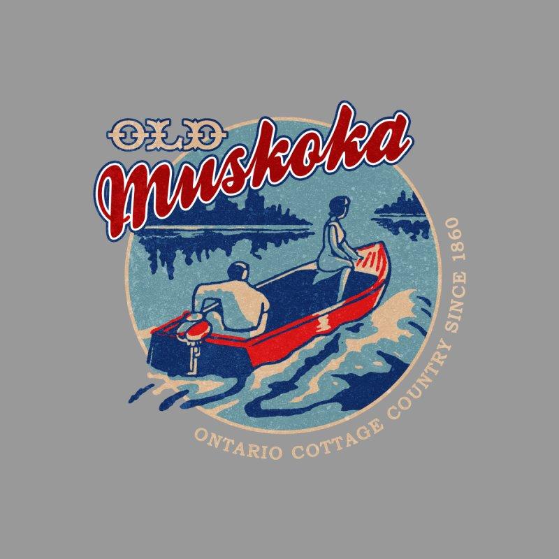 OLD MUSKOKA by fishaufdesign's Artist Shop