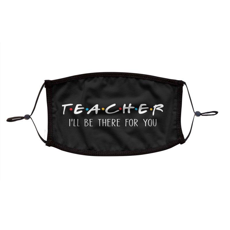 Teacher Friend Accessories Face Mask by Fishbiscuit Designs