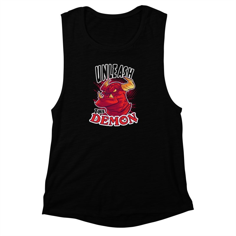 Unleash the Demon Women's Muscle Tank by fishfinger's Artist Shop