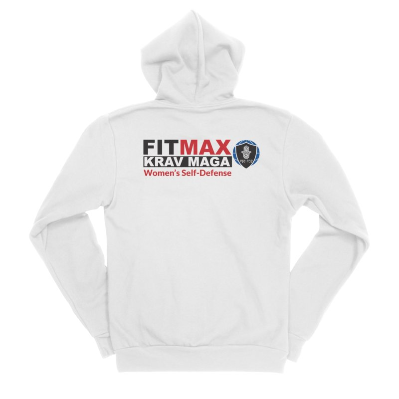FITMAX Krav Maga - Women's Self Defense Women's Zip-Up Hoody by fitmaxkravmaga's Artist Shop