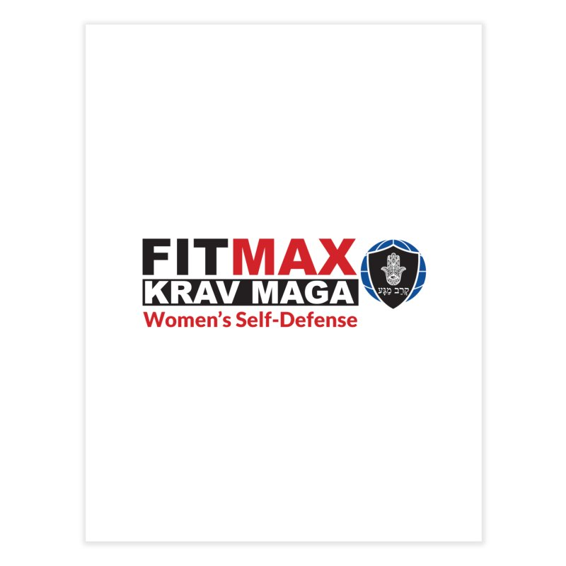FITMAX Krav Maga - Women's Self Defense Home Fine Art Print by fitmaxkravmaga's Artist Shop