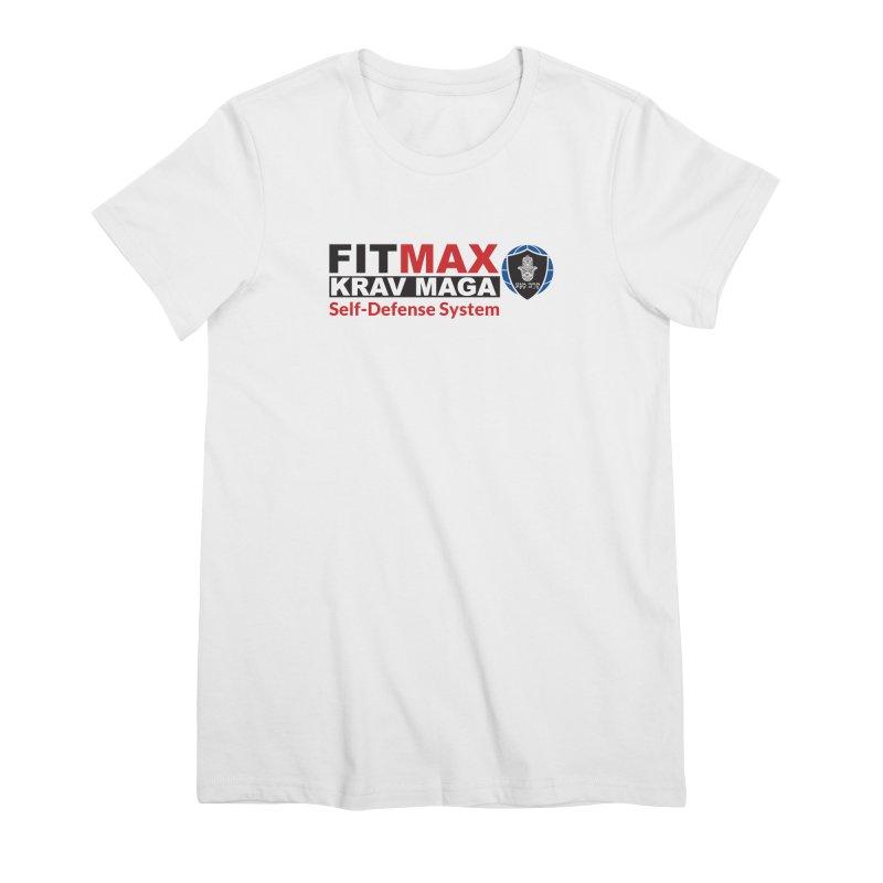 FITMAX Krav Maga - Self Defense System Women's T-Shirt by fitmaxkravmaga's Artist Shop
