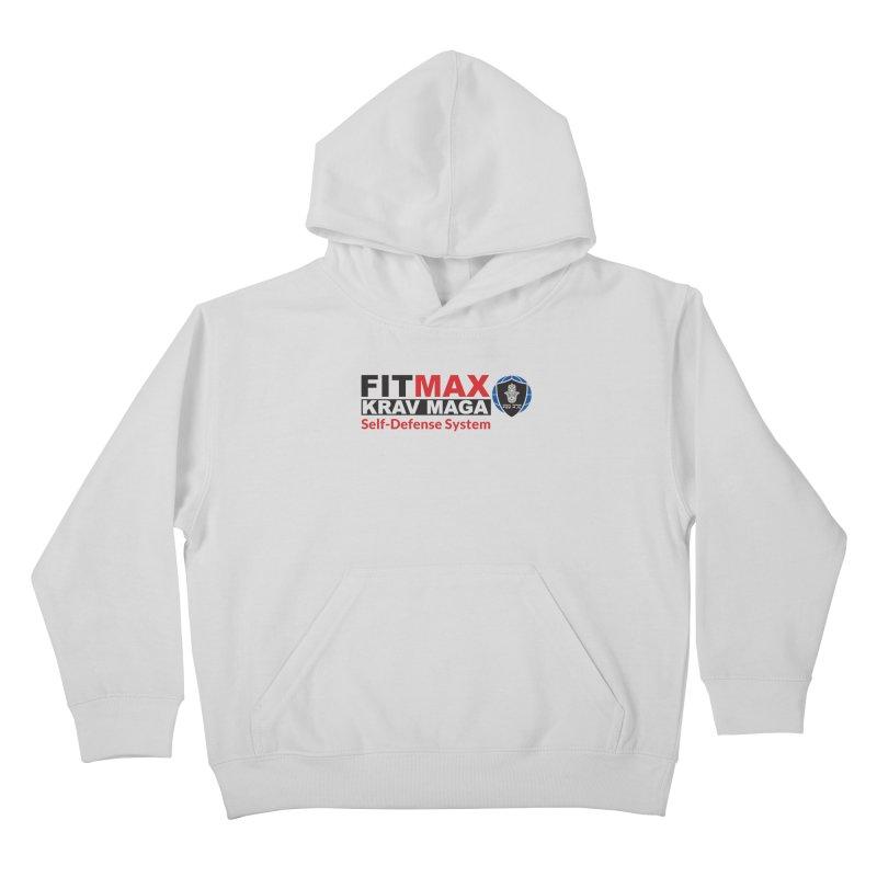 FITMAX Krav Maga - Self Defense System Kids Pullover Hoody by fitmaxkravmaga's Artist Shop