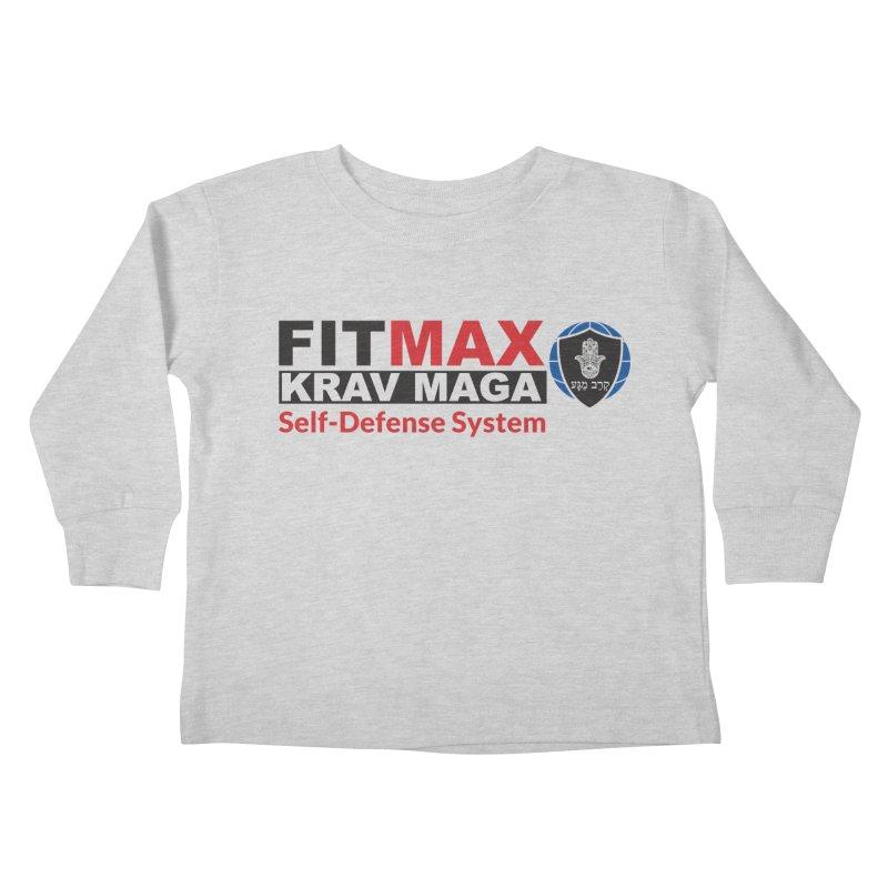 FITMAX Krav Maga - Self Defense System Kids Toddler Longsleeve T-Shirt by fitmaxkravmaga's Artist Shop