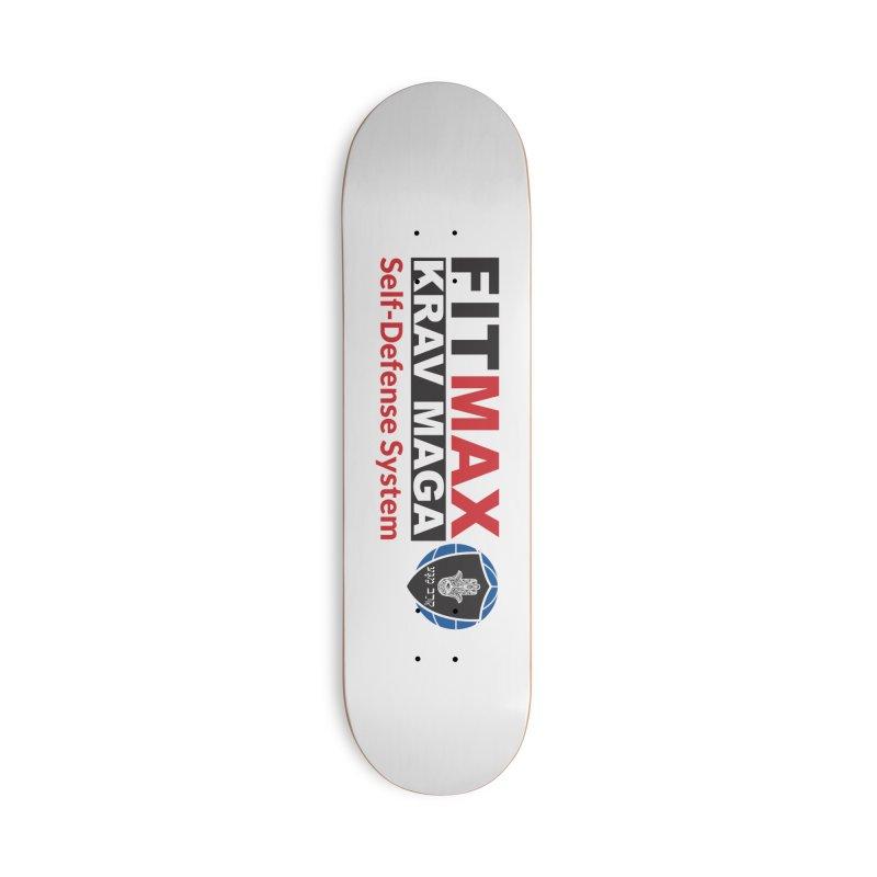 FITMAX Krav Maga - Self Defense System Accessories Skateboard by fitmaxkravmaga's Artist Shop