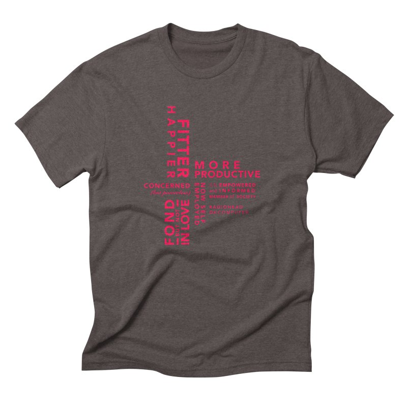 Fitter Happier Men's Triblend T-Shirt by fitterhappierdesign's Artist Shop
