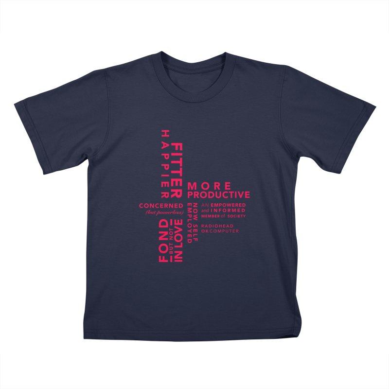 Fitter Happier Kids T-Shirt by fitterhappierdesign's Artist Shop