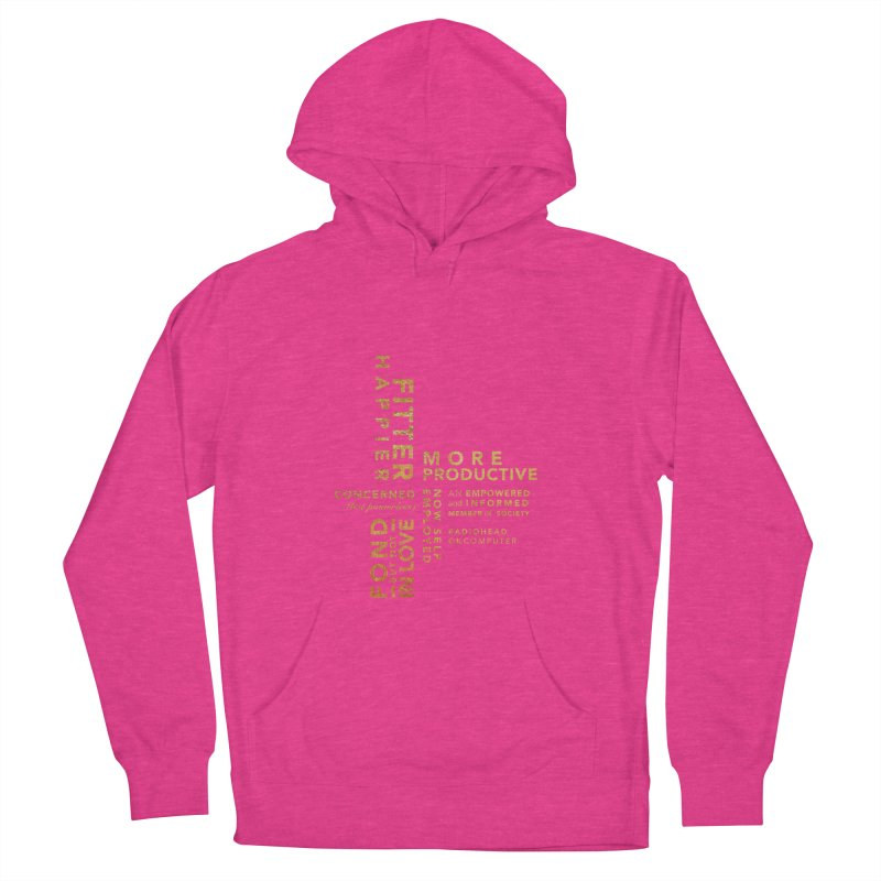 Fitter Happier (Gold type) Women's Pullover Hoody by fitterhappierdesign's Artist Shop