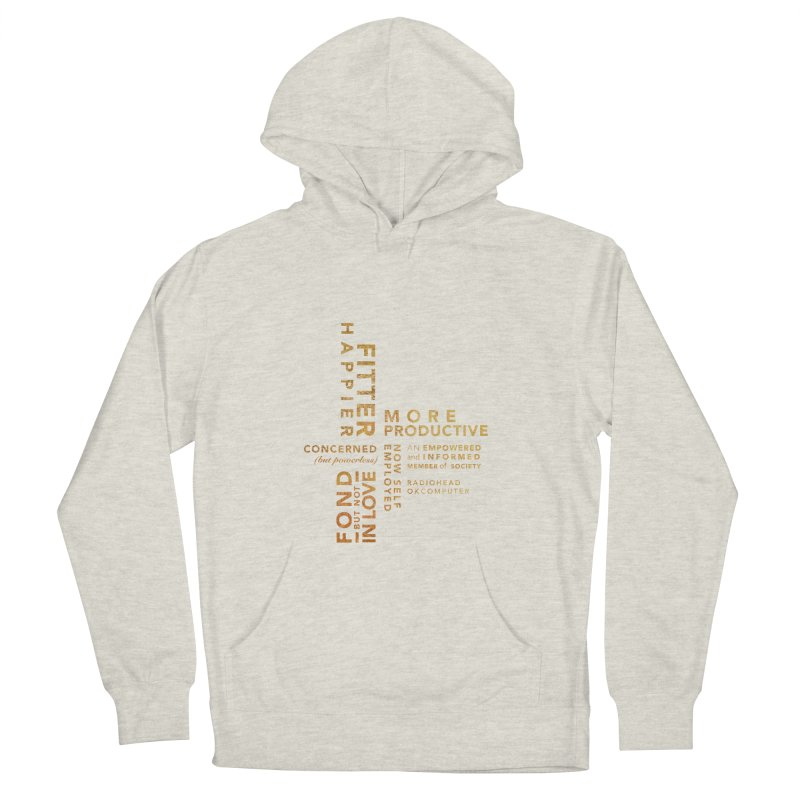 Fitter Happier (Gold type) Men's French Terry Pullover Hoody by fitterhappierdesign's Artist Shop