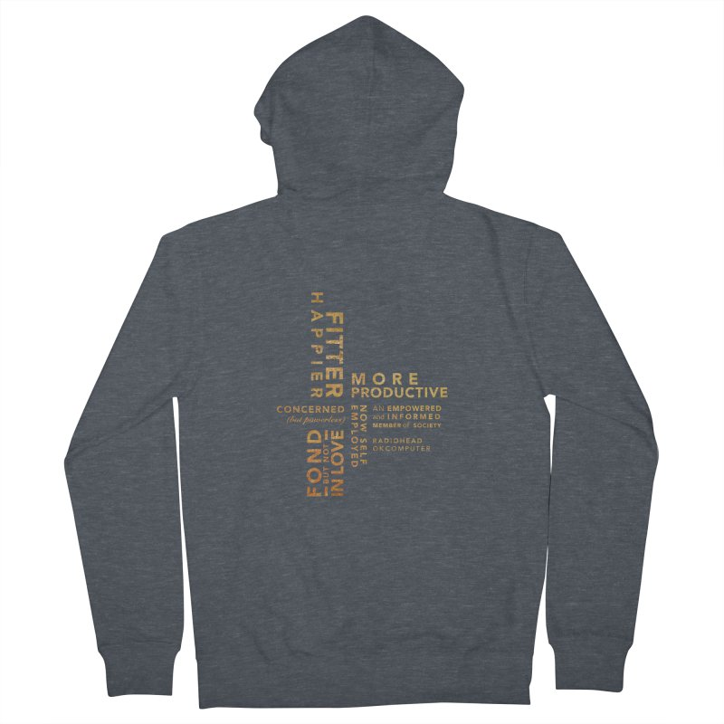 Fitter Happier (Gold type) Men's French Terry Zip-Up Hoody by fitterhappierdesign's Artist Shop