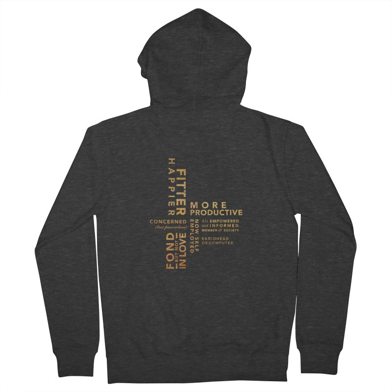 Fitter Happier (Gold type) Men's Zip-Up Hoody by fitterhappierdesign's Artist Shop