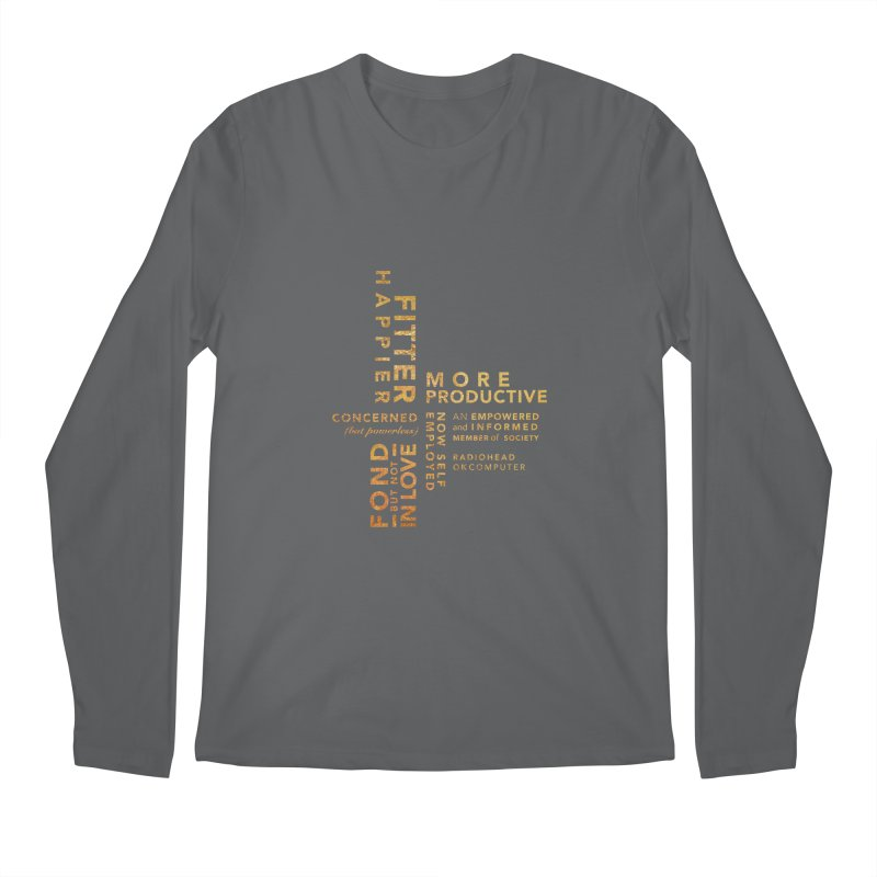 Fitter Happier (Gold type) Men's Regular Longsleeve T-Shirt by fitterhappierdesign's Artist Shop