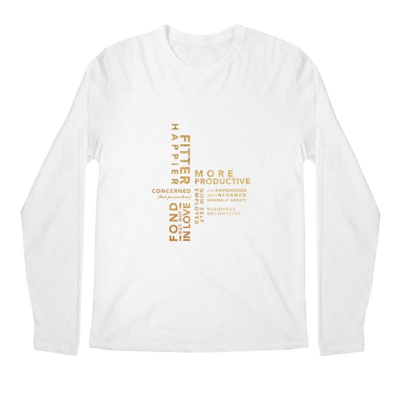 Fitter Happier (Gold type) Men's Longsleeve T-Shirt by fitterhappierdesign's Artist Shop