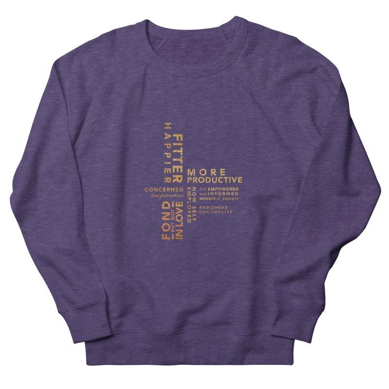 Fitter Happier (Gold type) Men's Sweatshirt by fitterhappierdesign's Artist Shop