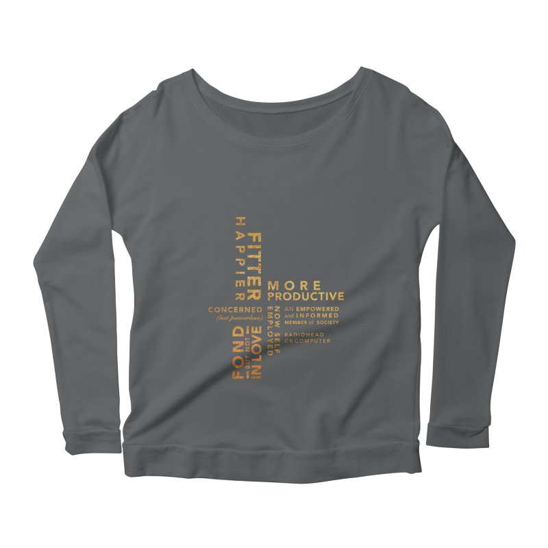 Fitter Happier (Gold type) Women's Scoop Neck Longsleeve T-Shirt by fitterhappierdesign's Artist Shop