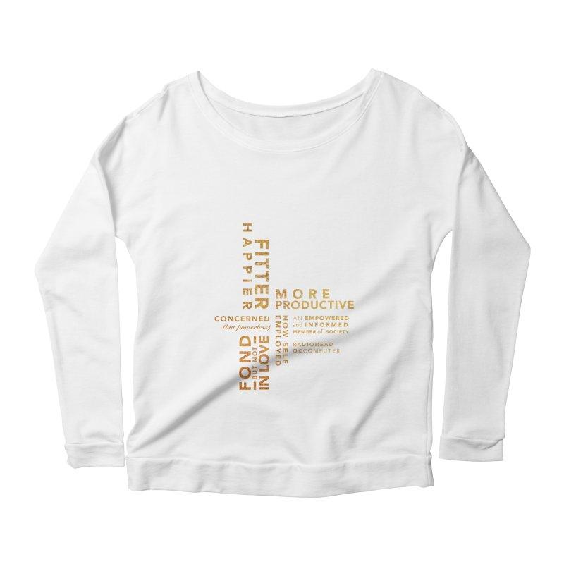 Fitter Happier (Gold type) Women's Scoop Neck Longsleeve T-Shirt by fitterhappierdesign's Artist Shop