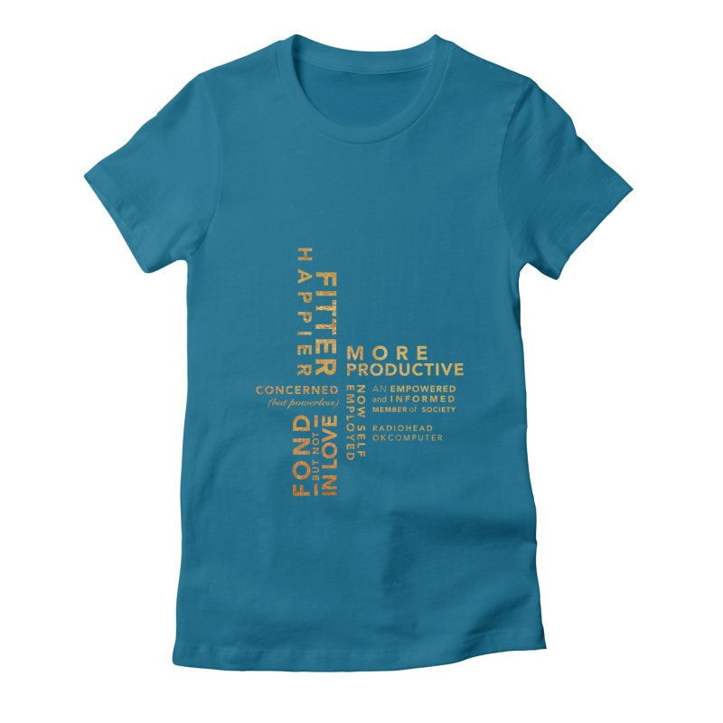 Fitter Happier (Gold type) Women's Fitted T-Shirt by fitterhappierdesign's Artist Shop
