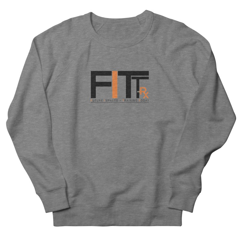 FITT-RX black logo Men's French Terry Sweatshirt by FITT-RX's Apparel Shop