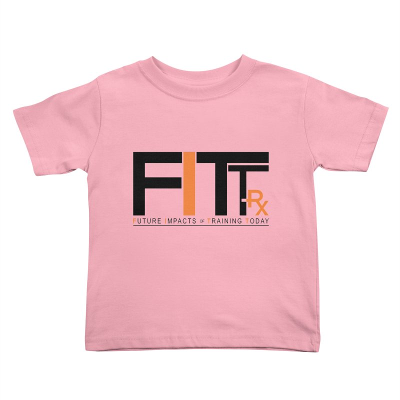 FITT-RX black logo Kids Toddler T-Shirt by FITT-RX's Apparel Shop