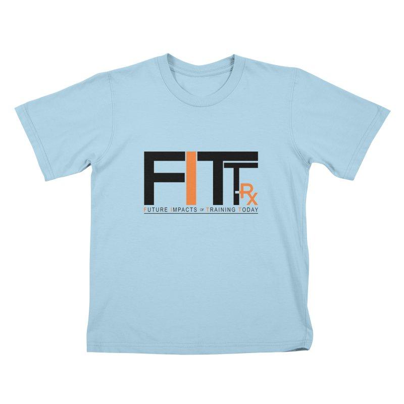FITT-RX black logo Kids T-Shirt by FITT-RX's Apparel Shop