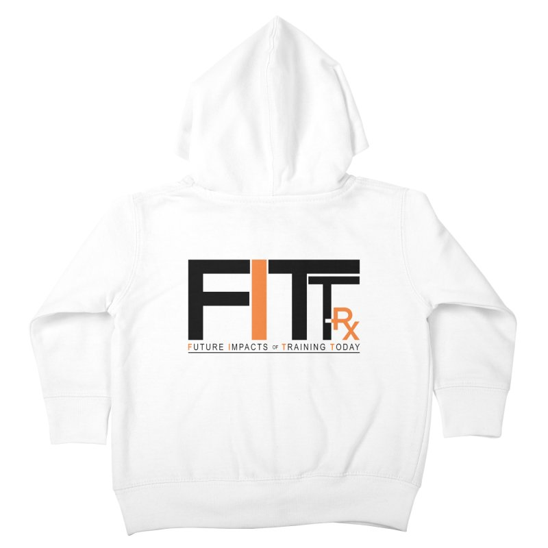FITT-RX black logo Kids Toddler Zip-Up Hoody by FITT-RX's Apparel Shop