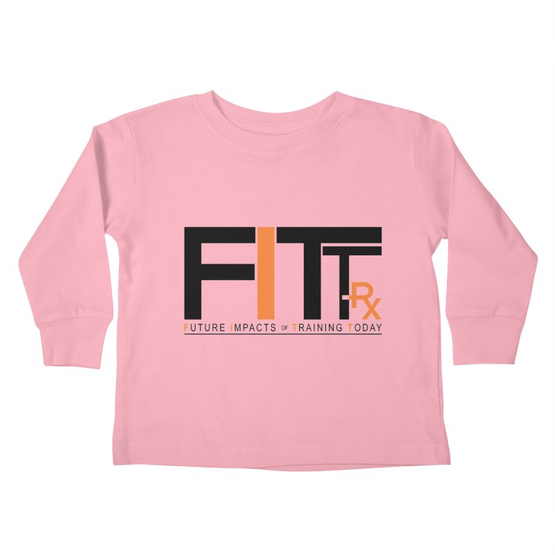 FITT-RX black logo Kids Toddler Longsleeve T-Shirt by FITT-RX's Apparel Shop