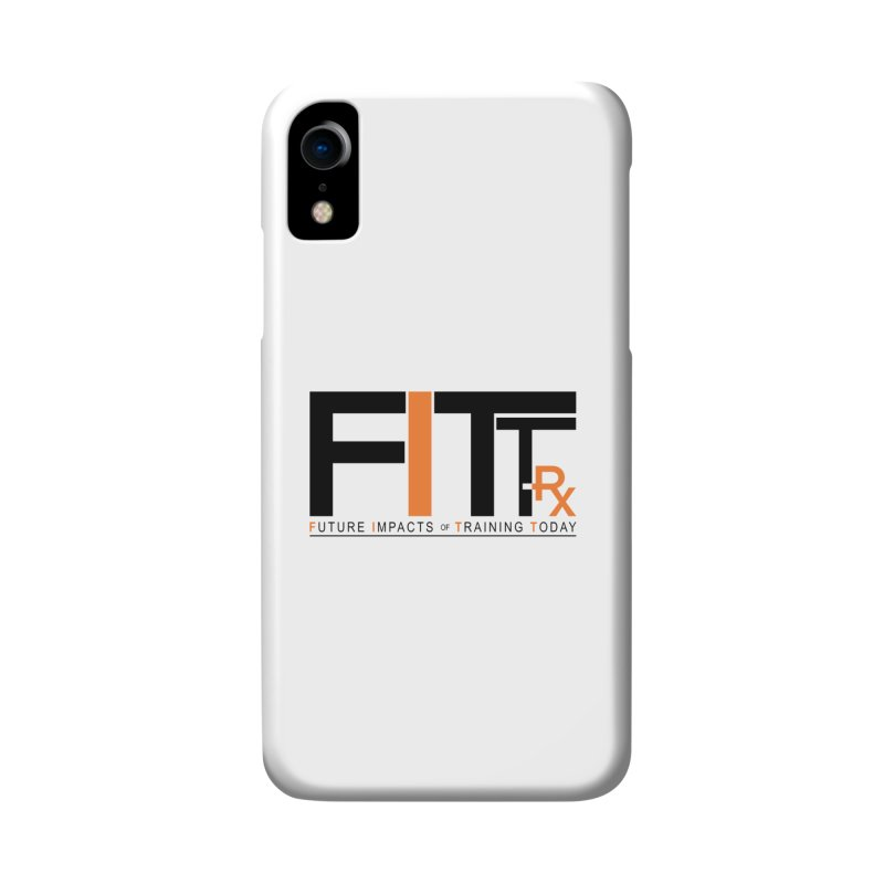 FITT-RX black logo Accessories Phone Case by FITT-RX's Apparel Shop