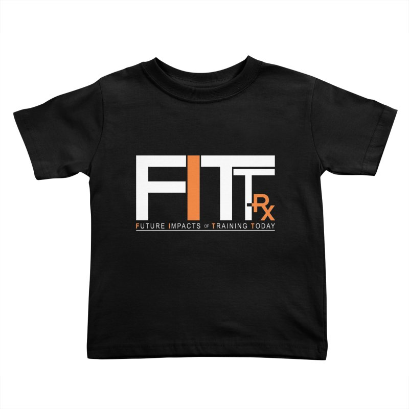 FITT-RX white logo Kids Toddler T-Shirt by FITT-RX's Apparel Shop