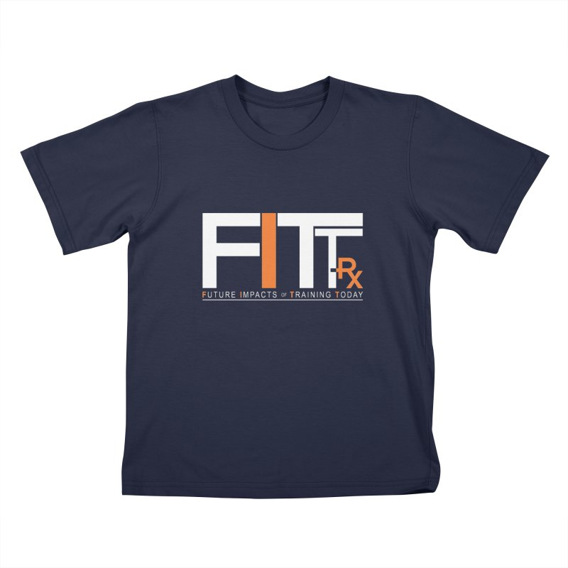 FITT-RX white logo Kids T-Shirt by FITT-RX's Apparel Shop
