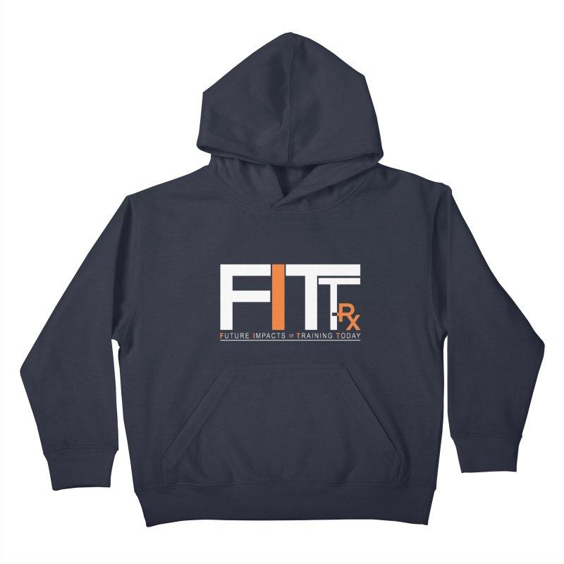 FITT-RX white logo Kids Pullover Hoody by FITT-RX's Apparel Shop