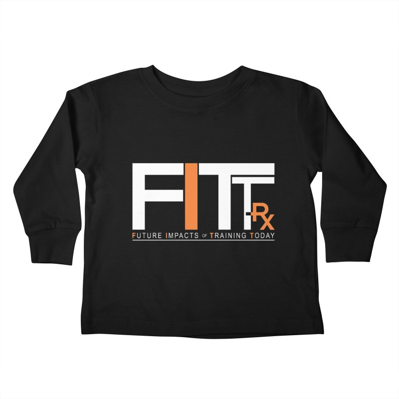 FITT-RX white logo Kids Toddler Longsleeve T-Shirt by FITT-RX's Apparel Shop