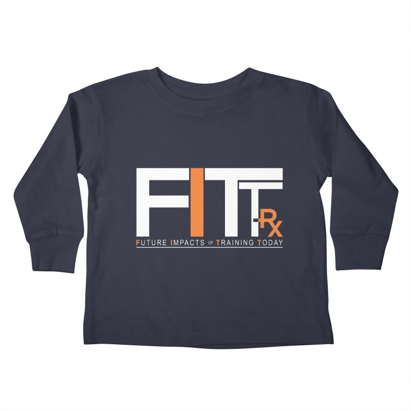 FITT-RX white logo Kids Toddler Longsleeve T-Shirt by FITT-RX's Apparel Shop