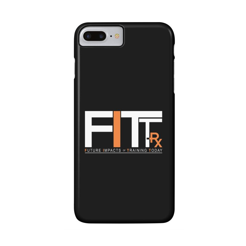 FITT-RX white logo Accessories Phone Case by FITT-RX's Apparel Shop
