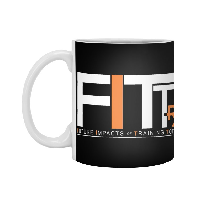 FITT-RX white logo Accessories Mug by FITT-RX's Apparel Shop