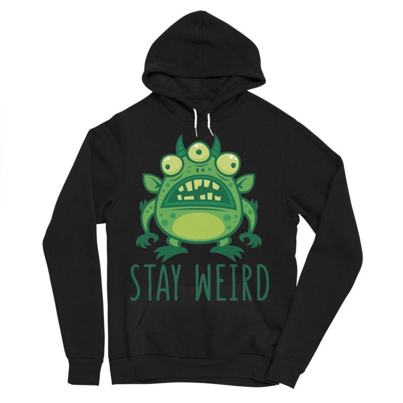 Stay Weird Alien Monster Men's Sponge Fleece Pullover Hoody by Fizzgig's Artist Shop