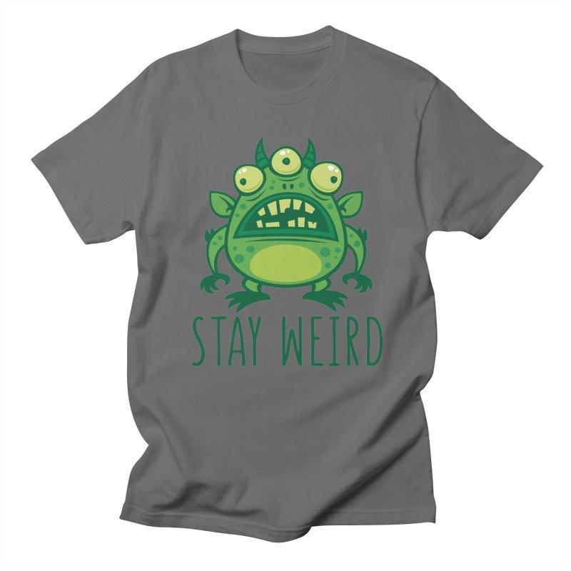 Stay Weird Alien Monster Men's T-Shirt by Fizzgig's Artist Shop