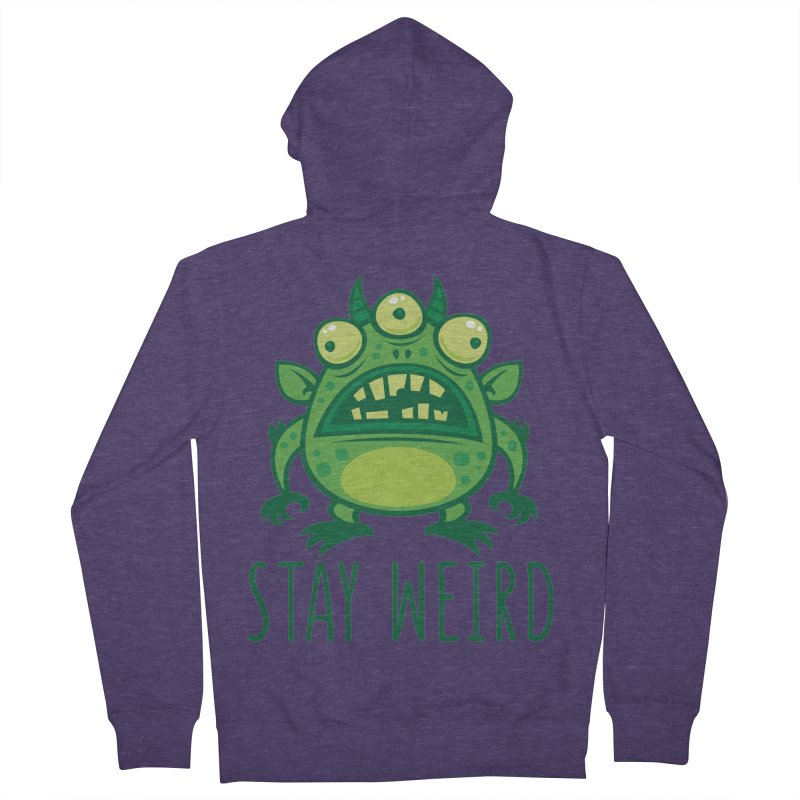 Stay Weird Alien Monster Men's French Terry Zip-Up Hoody by Fizzgig's Artist Shop