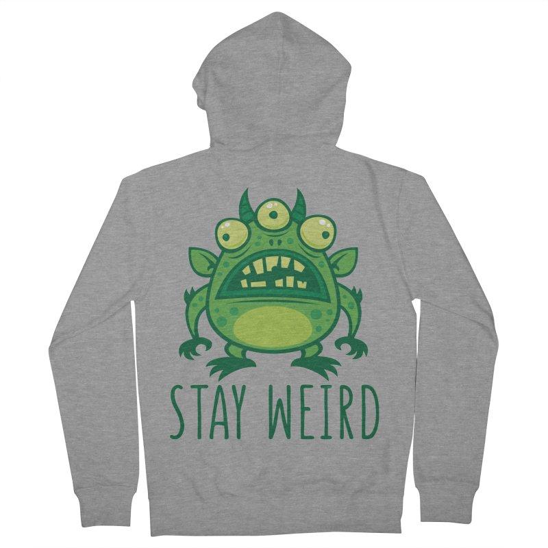Stay Weird Alien Monster Men's French Terry Zip-Up Hoody by Fizzgig's Artist Shop