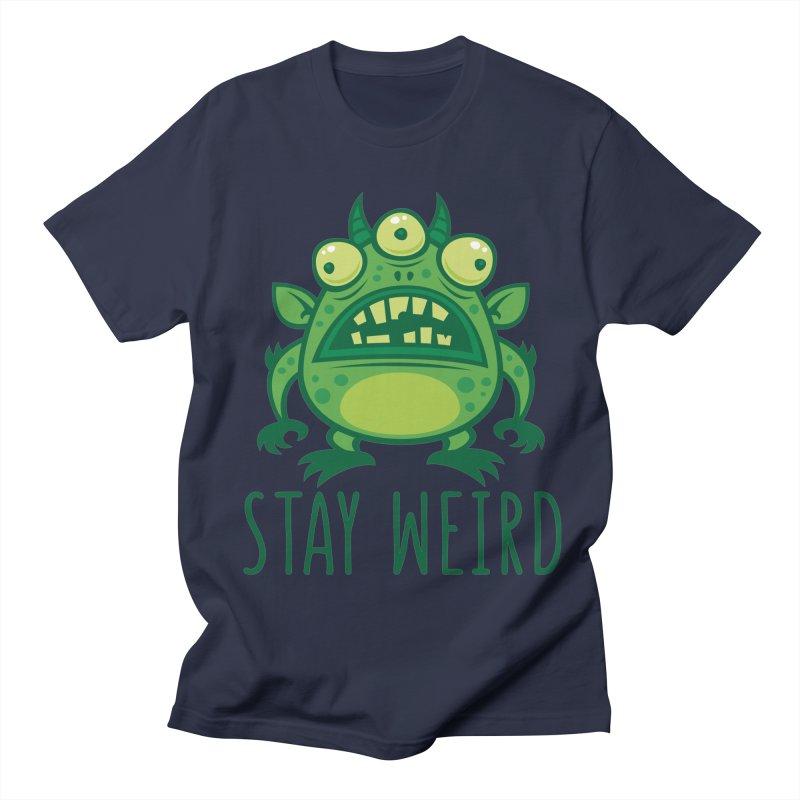 Stay Weird Alien Monster Women's Regular Unisex T-Shirt by Fizzgig's Artist Shop