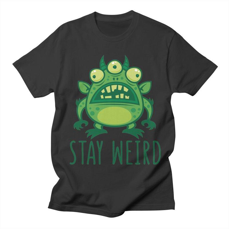 Stay Weird Alien Monster Men's Regular T-Shirt by Fizzgig's Artist Shop