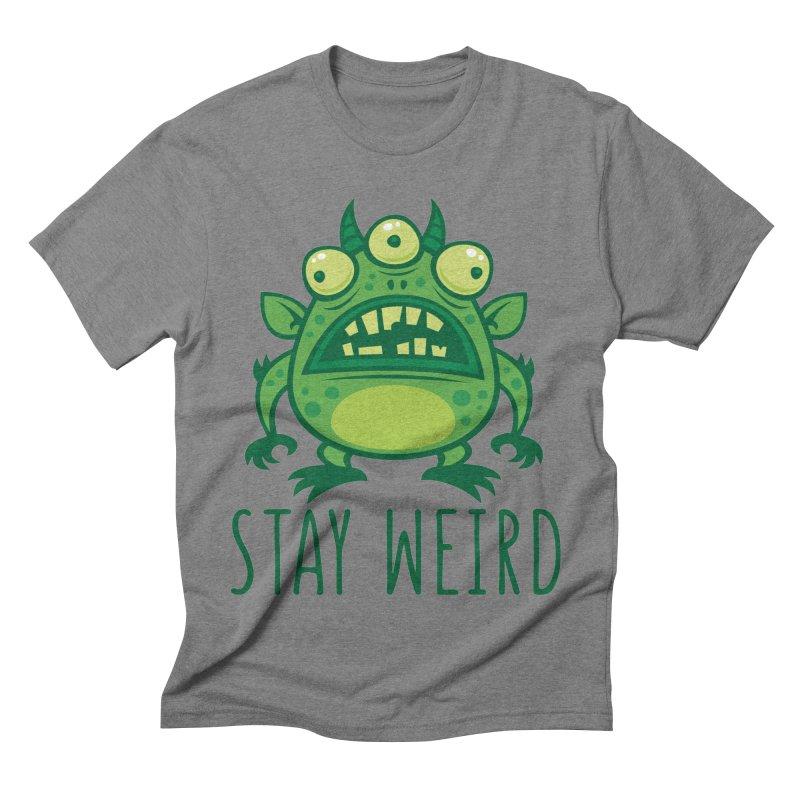 Stay Weird Alien Monster Men's Triblend T-Shirt by Fizzgig's Artist Shop