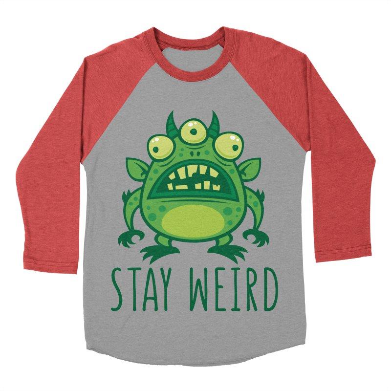 Stay Weird Alien Monster Women's Baseball Triblend Longsleeve T-Shirt by Fizzgig's Artist Shop
