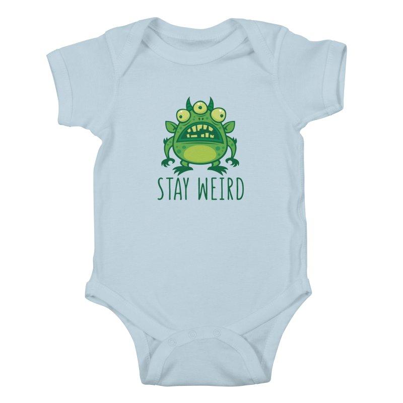 Stay Weird Alien Monster Kids Baby Bodysuit by Fizzgig's Artist Shop