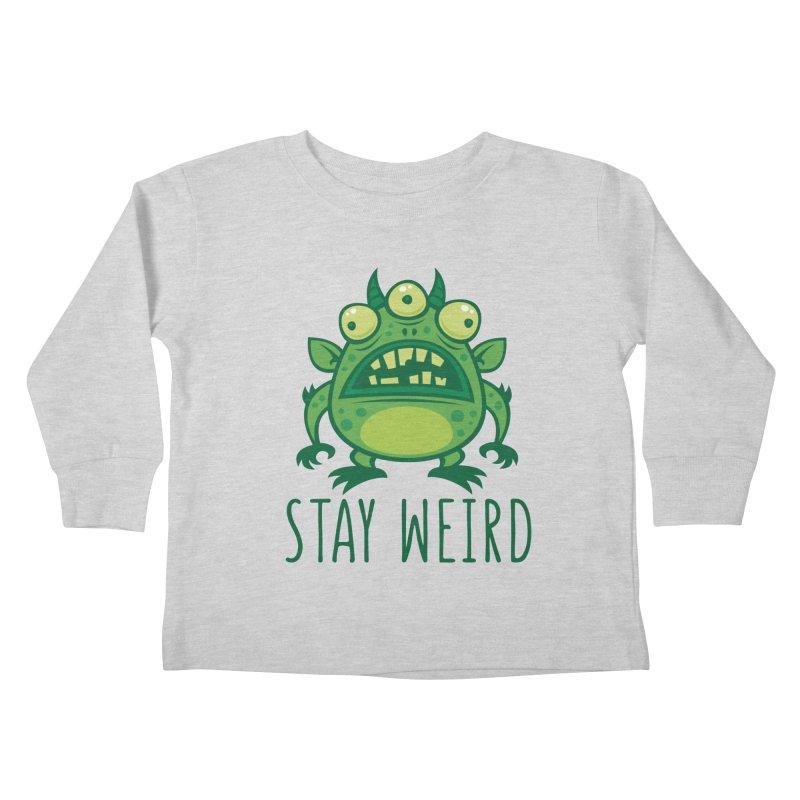 Stay Weird Alien Monster Kids Toddler Longsleeve T-Shirt by Fizzgig's Artist Shop
