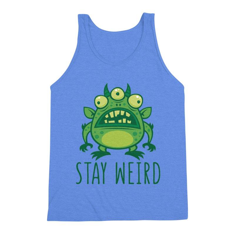 Stay Weird Alien Monster Men's Triblend Tank by Fizzgig's Artist Shop